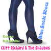 Cliff Richard And The Shadows - Blue Suede Shoes