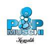 Popmuschi - Once Again