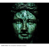 John Foxx - The Complete Cathedral Oceans