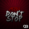 MRTN - Don't Stop