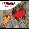 Urbanus - Wan Troe Tie