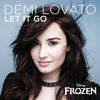 "Demi Lovato - Let It Go (from ""Frozen"")"