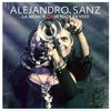 Alejandro Sanz - La Música No Se Toca En Vivo