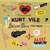 Kurt Vile - Wakin On A Pretty Daze: Deluxe Daze (Post Haze)