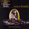 Farid El Atrache - Les classiques arabes: Farid el Atrache