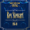 Rex Stewart - Swing Gold Collection (Rex Stewart 1936-40)