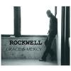 Rockwell - Grace & Mercy