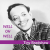 Tiny Bradshaw - Well Oh Well
