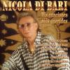 Nicola Di Bari - Mis Canciones Más Queridas