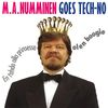 M.A. Numminen - Goes Tech-no - En tahdo olla prinsessa, olen boogie