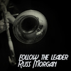 Russ Morgan - Follow the Leader