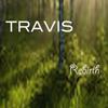 Travis - Rebirth