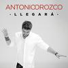 Antonio Orozco - Llegará