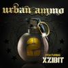 Xzibit - Urban Ammo 2