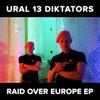 Ural 13 Diktators - Raid Over Europe EP