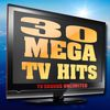 TV Sounds Unlimited - 30 Mega TV Hits