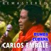 Carlos Embale - Rumba Cubana