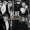 Blue - Roulette (Deluxe Edition)