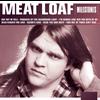 Meat Loaf - Milestones - Meat Loaf