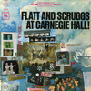 Flatt & Scruggs - At Carnegie Hall! (Live)