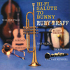 Ruby Braff - Hi-Fi Salute to Bunny (Remastered)