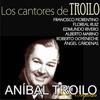 Aníbal Troilo - Los Cantores de Troilo