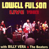 Lowell Fulson - Lowell Fulson Live 1983: with Billy Vera and the Beaters