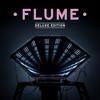Flume - Flume: Deluxe Edition (Explicit)