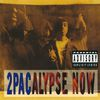 2Pac - 2Pacalypse Now (Explicit)