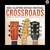- Crossroads Guitar Festival 2013