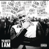 Yo Gotti - I Am (Explicit)