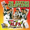 Grupo Alfa 7 - 20 Exitos Calentanos, Vol. 2