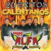 Grupo Alfa 7 - 20 Exitos Calentanos, Vol. 6