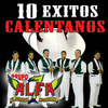 Grupo Alfa 7 - 10 Exitos Calentanos