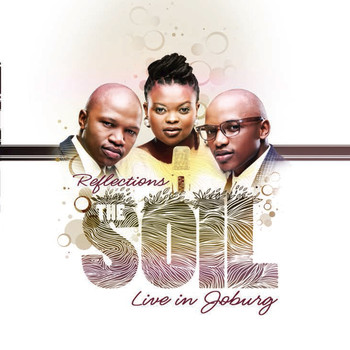 The Soil - Reflections: Live in Johannesburg