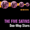 The Five Satins - Doo-Wop Stars
