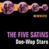 The Five Satins - Doo-Wop Stars