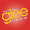 Glee Cast - Cheek to Cheek (Glee Cast Version)