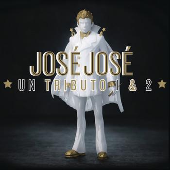 Various - José José, Un Tributo 1 & 2