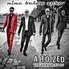 Nine Below Zero - A to Z