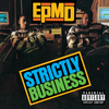 EPMD - Strictly Business (Explicit)