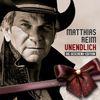 Matthias Reim - Unendlich - Die Geschenk-Edition