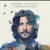 Manuel Carrasco - Confieso Que He Sentido (Deluxe)