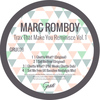 Marc Romboy - Trax That Make You Reminisce, Vol. 1