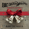 Big Daddy Weave - Ring the Bells