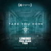 Lumidee - Take You Home (feat. Lumidee, Peedi Crakk & Tydis)