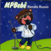 Renato Russo - MPBebê