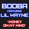 Booba - Money On My Mind (feat. Lil Wayne)