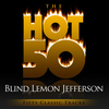 Blind Lemon Jefferson - The Hot 50 - Blind Lemon Jefferson (Fifty Classic Tracks)