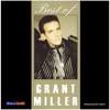 Grant Miller - Best of Grant Miller